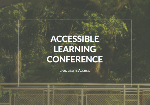 Accessible Learning Conference